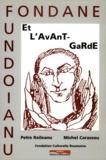 Michel Carassou et Petre Raileanu - Fondane et l'avant-garde.