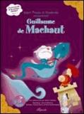 Michel Cardinaux et Anouck Bécherraz - Super Presto et Moderato rencontrent Guillaume de Machaut. 1 CD audio