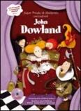 Michel Cardinaux et Anouck Bécherraz - Super Presto et Moderato rencontrent John Dowland. 1 CD audio