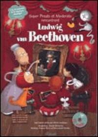 Michel Cardinaux et Anouck Bécherraz - Super Presto et Moderato rencontrent Ludwig Van Beethoven. 1 CD audio