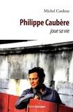 Michel Cardoze - Philippe Caubère joue sa vie.
