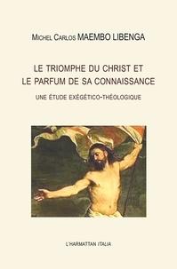 Rhonealpesinfo.fr Le triomphe du Christ et le parfum de sa connaissance - Une étude exégético-théologique Image