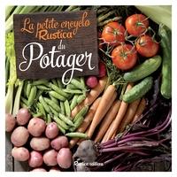 Michel Caron - La petite encyclo Rustica du potager.
