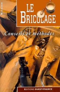 LE BRICOLAGE. Conseils et méthodes.pdf