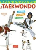 Michel Carron - Le taekwondo.