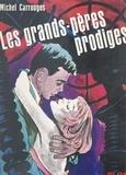 Michel Carrouges - Les grands-pères prodiges.