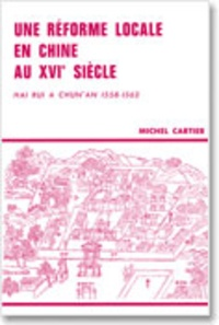 Une réforme locale en Chine au 16e siècle - Hai Rui à Chunan, 1558-1562.pdf