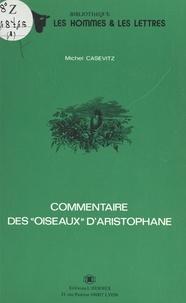 Michel Casevitz - Commentaire des «Oiseaux» d'Aristophane.