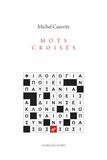 Michel Casevitz - Mots croisés - Littérature & philologie grecques.
