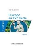 Michel Cassan - L'Europe au XVIe siècle - 3e éd..