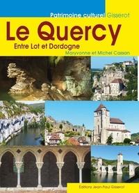 Michel Cassan - Le Guercy - Entre Lot et Garonne.
