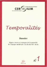 Michel Cassan - Temporalités - Signes, traces et marques de la notoriété de l'époque médiévale à la fin du 19° siècle.