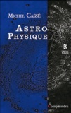 Michel Cassé - Astrophysique.