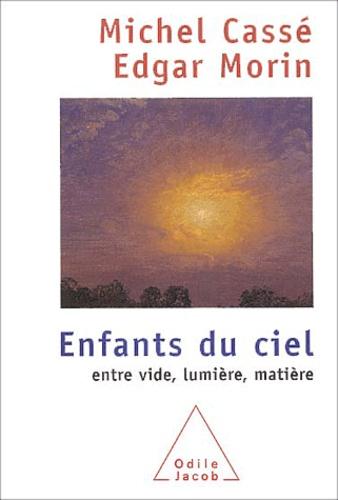 Michel Cassé et Edgar Morin - .