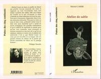 Michel Cassir - Atelier de sable.