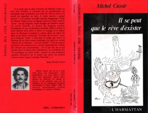 Michel Cassir - Il se peut que le reve d'exister.