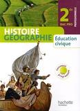 Michel Casta et Michel Corlin - Histoire Géographie, Education civique 2de Bac pro professionnelle.