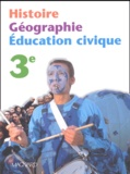 Michel Casta et Philippe Guizard - Histoire Géographie Education civique 3ème.
