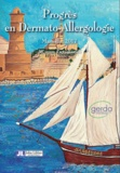 Michel Castelain et Jean Luc Bourrain - Progrès en dermato-allergologie - Marseille 2017.