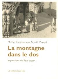 Michel Castermans et Joël Vernet - La montagne dans le dos.