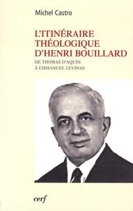 Litinéraire théologique dHenri Bouillard - De Thomas dAquin à Emmanuel Levinas.pdf