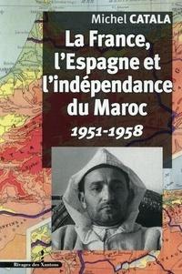 Ucareoutplacement.be La France, l'Espagne et l'indépendance du Maroc - 1951-1958 Image