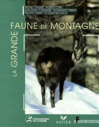 Michel Catusse et Robert Corti - La grande faune des montagnes.