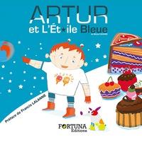 Michel Cavard - Artur et l'Etoile Bleue.