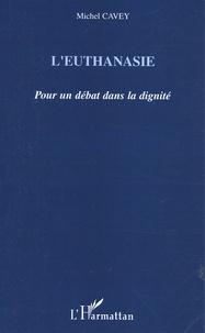 Leuthanasie - Pour un débat dans la dignité.pdf