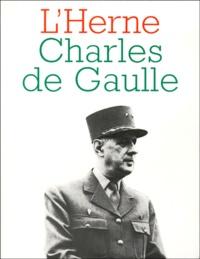 Michel Cazenave et Olivier Germain-Thomas - Charles de Gaulle.