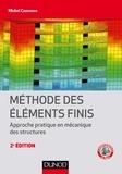 Michel Cazenave - Méthode des éléments finis - Approche pratique en mécanique des structures.