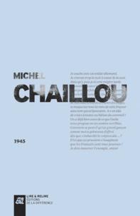 Michel Chaillou - 1945.