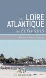 Michel Chaillou - La Loire-Atlantique des écrivains.