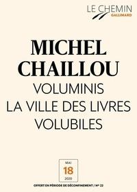 Michel Chaillou - Le Chemin (N°22) - Voluminis la ville des livres volubiles.