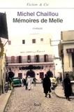 Michel Chaillou - Mémoires de Melle.