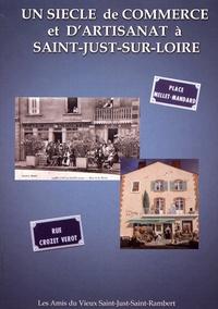 Michel Chalard - Un siècle de commerce et d'artisanat à Saint-Just-sur-Loire.