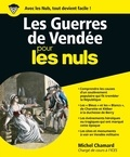Michel Chamard - Les Guerres de Vendée pour les nuls.