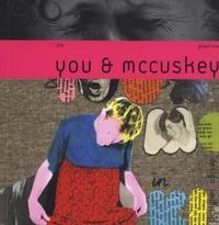 Michel Chanaud et Céline Remechido - You et McCuskey - Edition bilingue français-anglais.