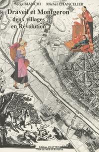 Michel Chancelier et Serge Bianchi - Draveil et Montgeron - Deux villages en Révolution.