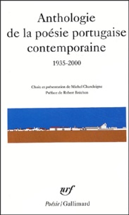Michel Chandeigne - Anthologie de la poésie portugaise contemporaine - 1935-2000.