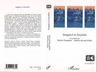 Michel Chandelier et Isabelle Roussel-Gillet - Les cahiers du CIRCAV N° : Image(s) et societés.