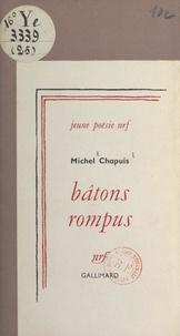 Michel Chapuis - Bâtons rompus.