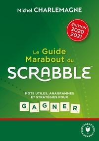 Le guide Marabout du Scrabble - Michel Charlemagne |
