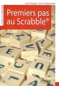 Michel Charlemagne et Michel Duguet - Premiers pas au Scrabble.