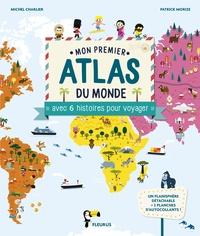 Mon premier atlas du monde avec 6 histoires pour voyager.pdf