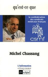 Michel Chassang - Qu'est-ce que la Confédération des syndicats nationaux français ?.