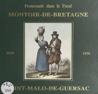 Michel Chauvin et Didier Landais - Promenade dans le passé de Montoir-de-Bretagne et St-Malo de Guersac, 1850-1950.