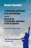 Michel Chevalier - L'économie politique et le socialisme - Suivi de Accord de l'économie politique et de la morale.