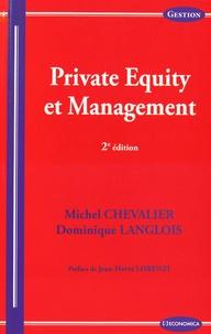 Michel Chevalier et Dominique Langlois - Private Equity et management.