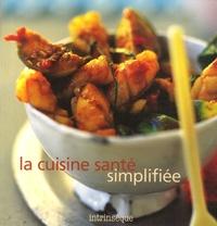 Michel Chevrier - La cuisine santé simplifiée.